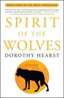 Spirit of the Wolves - Dorothy Hearst