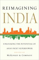 Reimagining India: Unlocking the Potential of Asia's Next Superpower - Various Authors