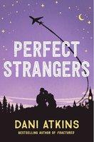 Perfect Strangers - Dani Atkins