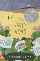 The Only Road - Alexandra Diaz