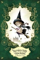 The Marvelous Magic of Miss Mabel - Natasha Lowe