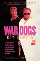 War Dogs - Guy Lawson