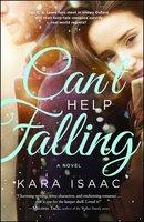 Can't Help Falling - Kara Isaac
