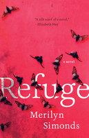 Refuge - Merilyn Simonds