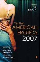 The Best American Erotica 2007 - Susie Bright