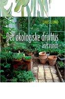 Det økologiske drivhus - Lars Lund