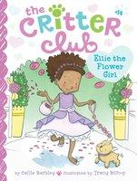 Ellie the Flower Girl - Callie Barkley