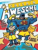 Captain Awesome Meets Super Dude! - Stan Kirby