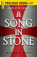 A Song in Stone - Walter H. Hunt