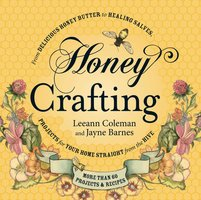Honey Crafting - Leeann Coleman, Jayne Barnes, Caneen Canning