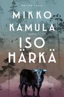 Iso härkä - Mikko Kamula