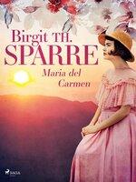 Maria del Carmen - Birgit Th Sparre