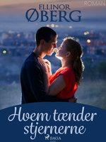 Hvem tænder stjernerne - Ellinor Øberg