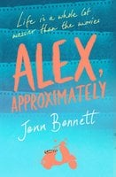 Alex, Approximately - Jenn Bennett