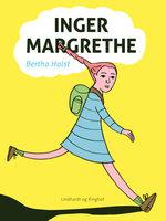 Inger Margrethe - Bertha Holst