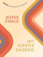 Mit hjertes dagbog - Jesper Ewald