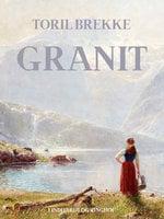 Granit - Toril Brekke