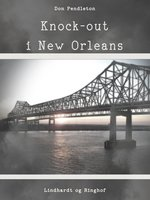 Knock-out i New Orleans - Don Pendleton