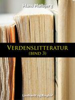 Verdenslitteratur (bind 3) - Hans Mølbjerg