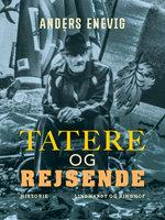 Tatere og rejsende - Anders Enevig