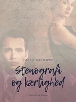 Stenografi og kærlighed - Faith Baldwin
