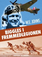 Biggles i fremmedlegionen - W.E. Johns