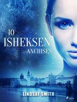 Isheksen 10: ANCHISES - Lindsay Smith