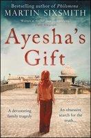 Ayesha's Gift - Martin Sixsmith