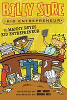 Billy Sure Kid Entrepreneur vs. Manny Reyes Kid Entrepreneur - Luke Sharpe