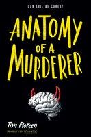 Anatomy of a Murderer - Tim Floreen