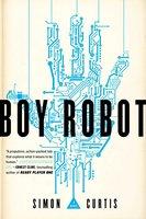 Boy Robot - Simon Curtis