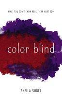 Color Blind - Sheila Sobel