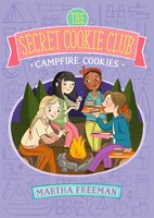 Campfire Cookies - Martha Freeman