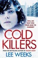 Cold Killers - Lee Weeks