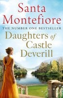 Daughters of Castle Deverill - Santa Montefiore