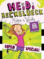 Heidi Heckelbeck Makes a Wish - Wanda Coven
