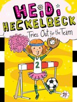 Heidi Heckelbeck Tries Out for the Team - Wanda Coven