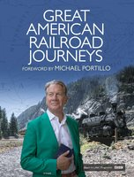 Great American Railroad Journeys - Michael Portillo