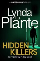 Hidden Killers - Lynda La Plante