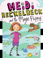 Heidi Heckelbeck and the Magic Puppy - Wanda Coven