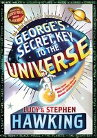 George's Secret Key to the Universe - Stephen Hawking,Lucy Hawking