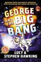 George and the Big Bang - Stephen Hawking,Lucy Hawking