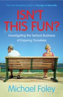 Isn't This Fun? - Michael Foley