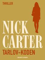 Tarlov-koden - Nick Carter