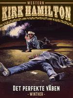 Det perfekte våben - Kirk Hamilton