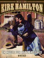 En kugle for retfærdighed - Kirk Hamilton