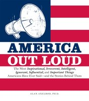 America Out Loud - Alan Axelrod