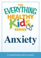 Anxiety - Adams Media