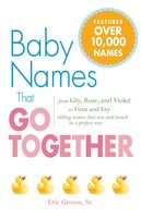 Baby Names That Go Together - Eric Groves