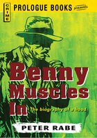 Benny Muscles In - Peter Rabe